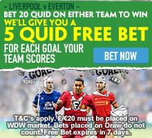 Liverpool v Everton Free £5 bet for each goal your team scores!