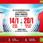 Ladbrokes top offer Spurs v Manchester United Prices Boosts!